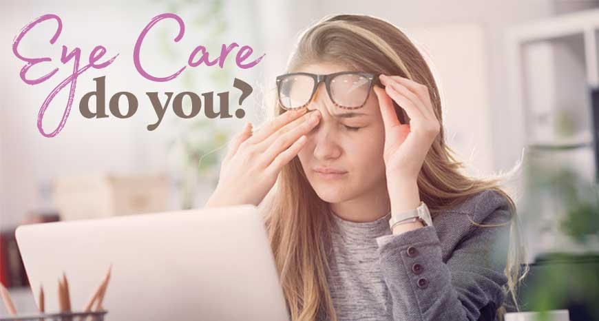 Eye Care - Do You?